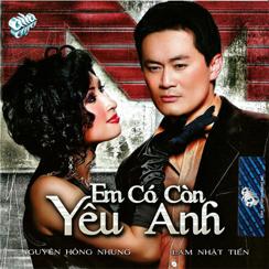 Album Em Có Còn Yêu Anh