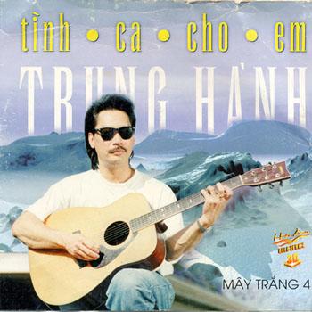 Album Tình Ca Cho Em 01 – Trung Hành