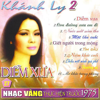 Album Diễm Xưa – Khánh Ly (Pre 1975)