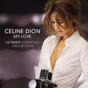 Album Celine Dion – My Love Essential (Greatest Hits) 2008 CD1