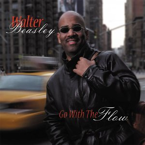 Album Go With The Flow – Walter Beasley