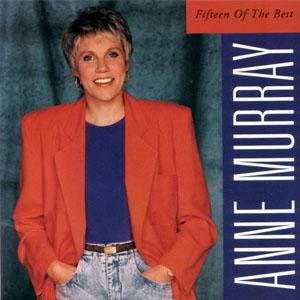 Album Anne Murray – Fifteen of the Best (1992)