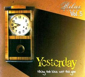 Album Yesterday, Relax Piano Vol.5 (2005)