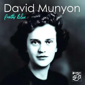 Album Pretty Blue (2011) – David Munyon