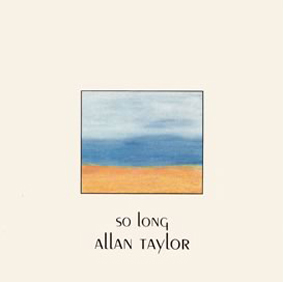 Album So Long – Allan Taylor