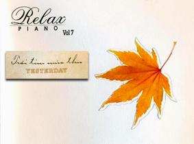 Album Yesterday, Relax Piano Vol.7 (2009)