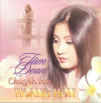 Album Chuyến Tàu Hoàng Hôn (1998) – Tâm Đoan