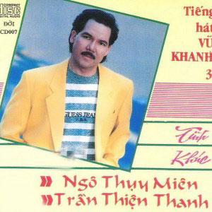 Album Tình Khúc Ngô Thụy Miên & Trần Thiện Thanh – Vũ Khanh