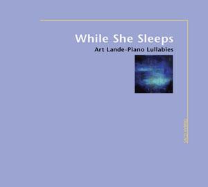Album Art Lande – While She Sleeps (2008)