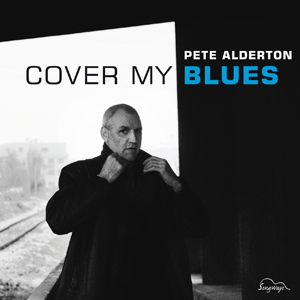 Album Pete Alderton – Cover My Blues