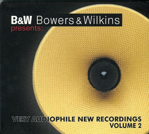Album B&W – Bowers & Wikins Very Audiophile New Recordings Volume.2
