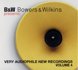 Album B&W – Bowers & Wilkins Presents Very Audiophile New Recordings Volume.4