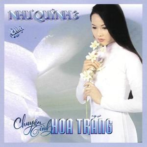 Album Như Quỳnh 3 – Chuyện Tình Hoa Trắng