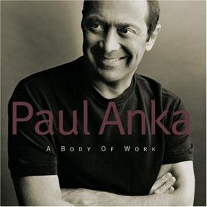 Album Paul Anka – A Body Of Work