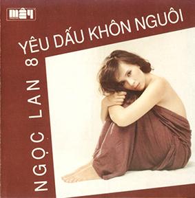 Album Yêu Dấu Khôn Nguôi – Ngọc Lan