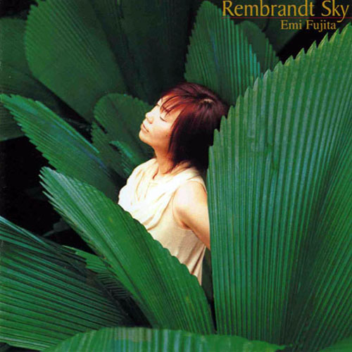 Album Rembrandt Sky-2005 – Emi Fujita
