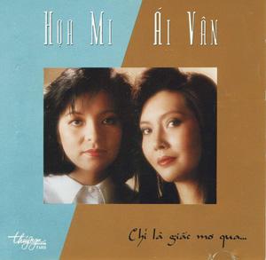Album Chỉ Là Giấc Mơ Qua – Họa Mi & Ái Vân