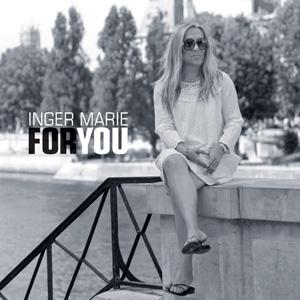 Album Inger Marie Gundersen – For You