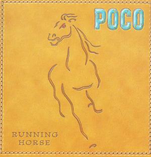 Album Poco – Running Horse