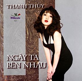 Album Ngày Ta Bên Nhau – Thanh Thuỷ