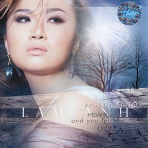 Album Anh Đã Xa Tôi – Lam Anh