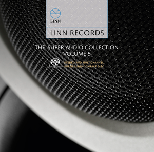 Album Linn Records – The Super Audio Collection Volume 5