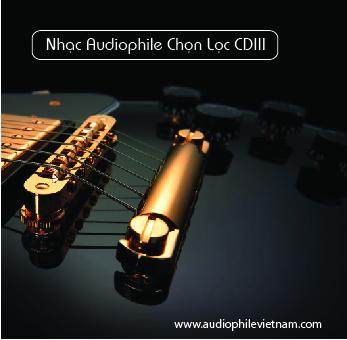 Album Audiophile Chọn Lọc III