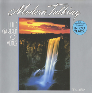 Album Modern Talking – In The Garden Of Venus (1987)