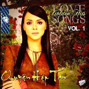 Album Chuyện Hợp Tan – Golden Hits Love Songs Vol.1