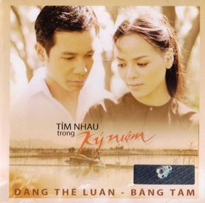Album Tìm Nhau Trong Kỷ Niệm – Đặng Thế Luân & Băng Tâm