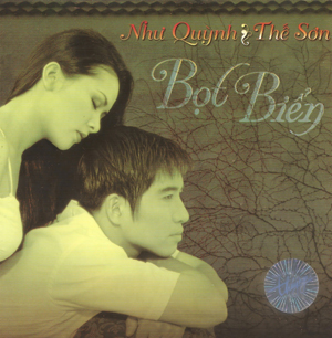 Album Bọt Biển – Như Quỳnh & Thế Sơn