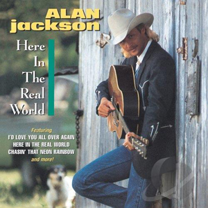 Album Alan Jackson – Here in the Real World