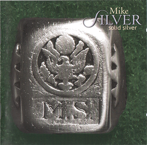 Album Mike Silver – Solid Silver