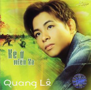 Album Kẻ Ở Miền Xa – Quang Lê