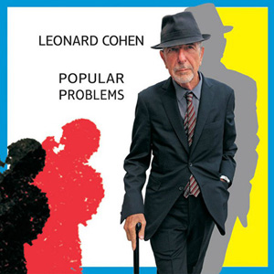 Album Leonard Cohen – Popular Problems (2014)