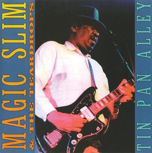 Album Magic Slim & The Teardrops – Tin Pan Alley