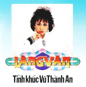 Album Tình Khúc Vũ Thành An (LVCD002)
