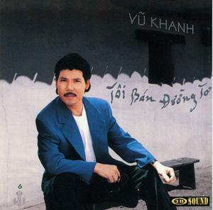 Album Vũ Khanh – Tôi Bán Đường Tơ