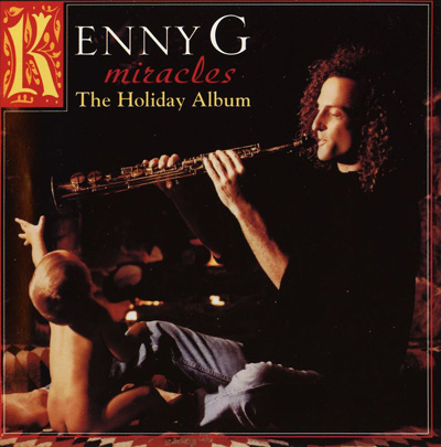 Album Kenny G – Miracles: The Holiday Album