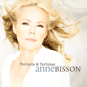 Album Anne Bisson – Portraits & Perfumes