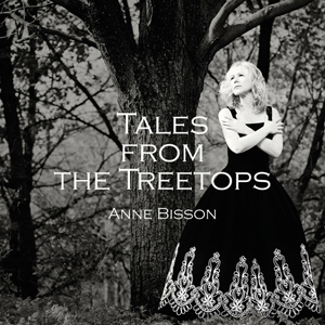 Album Anne Bisson – Tales From The Treetops