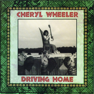Album Cheryl Wheeler – Driving Home