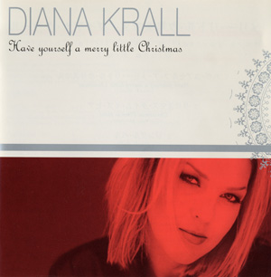Album Diana Krall – Have Yourself a Merry Little Christmas