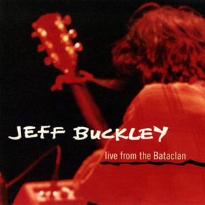 Album Jeff Buckley – Live From The Bataclan