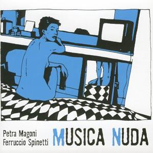 Album Petra Magoni & Ferruccio Spinetti – Musica Nuda