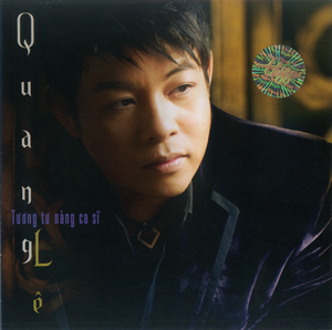 Album Quang Lê – Tương Tư Nàng Ca Sỹ
