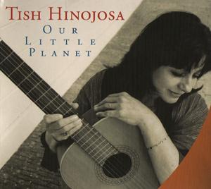 Album Tish Hinojosa – Our little planet