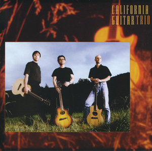 Album California Guitar Trio – The First Decade