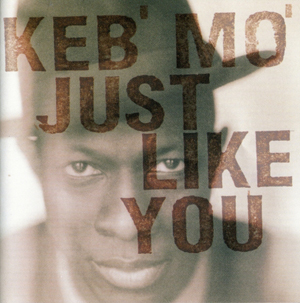 Album Keb' Mo' – Just Like You