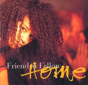 Album Friend 'n Fellow – Home